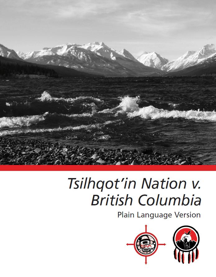 Tsilhqot'in Nation v. British Columbia: Plain Language Version – UBCIC