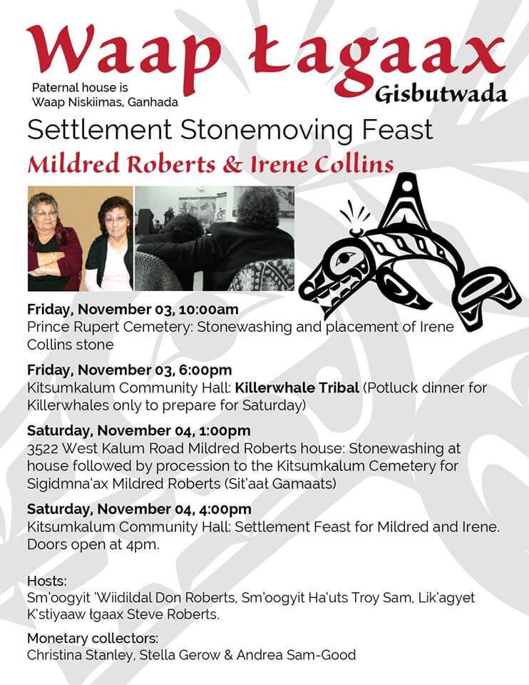 Waap Łagaax Gisbutwada stonemoving feast on Nov. 4th for Mildred Roberts & Irene Collins
