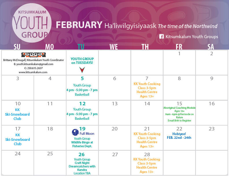 February Calendar of Events Kitsumkalum Youth Group