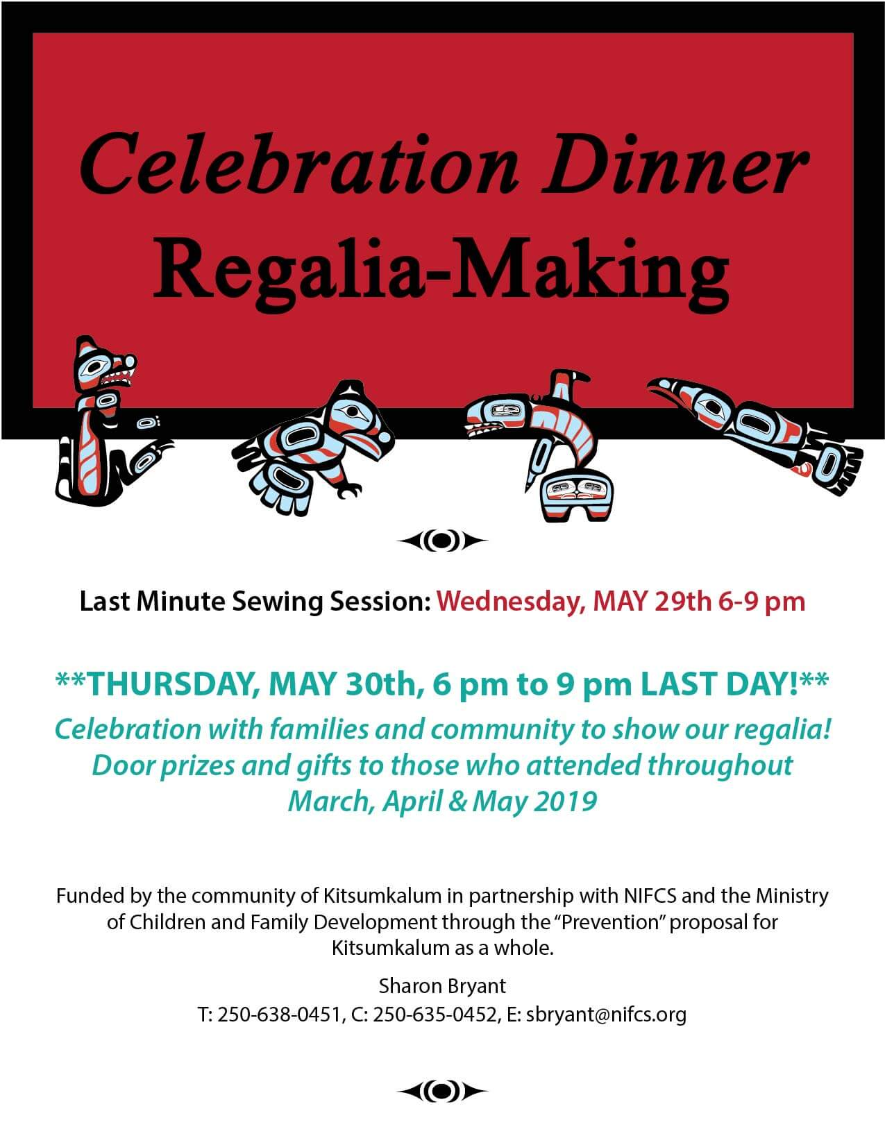 Celebration Dinner, Regalia Making MAY 30th