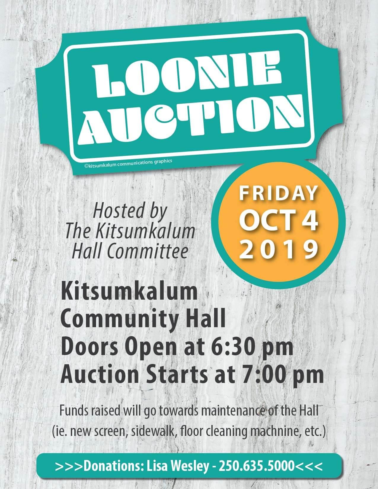 Loonie Auction FRIDAY OCT 4 Kitsumkalum Hall