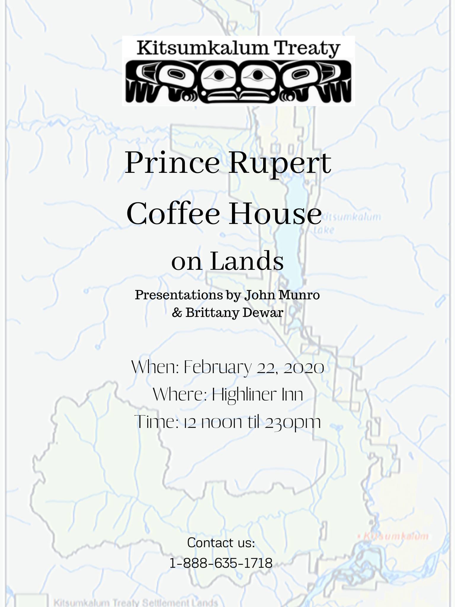 Prince Rupert Coffee House on Lands FEB 22