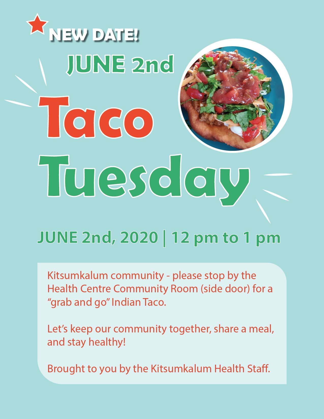 Taco Tuesday – Kitsumkalum Community Lunch NEW DATE June 2nd