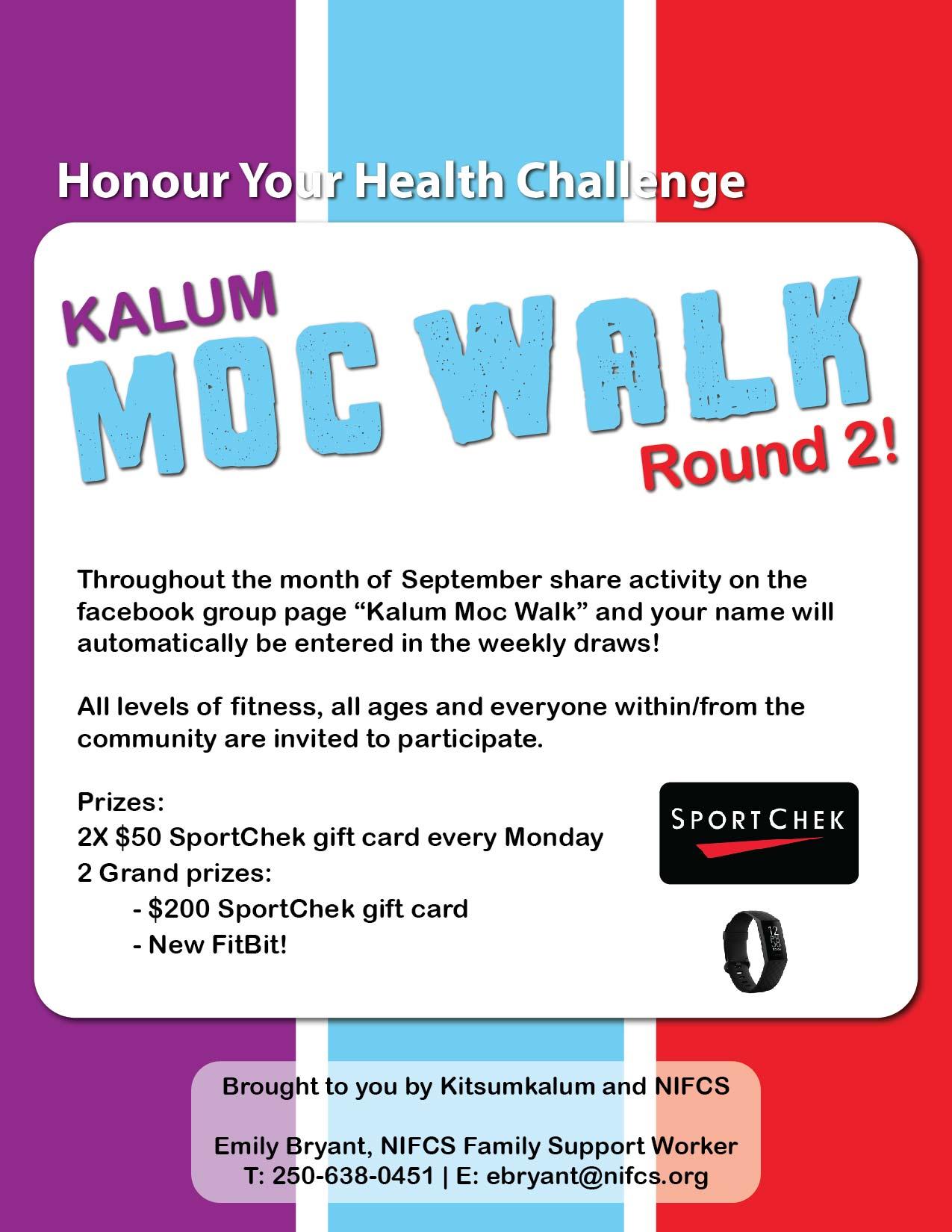 Kalum Moc Walk Round 2 in September