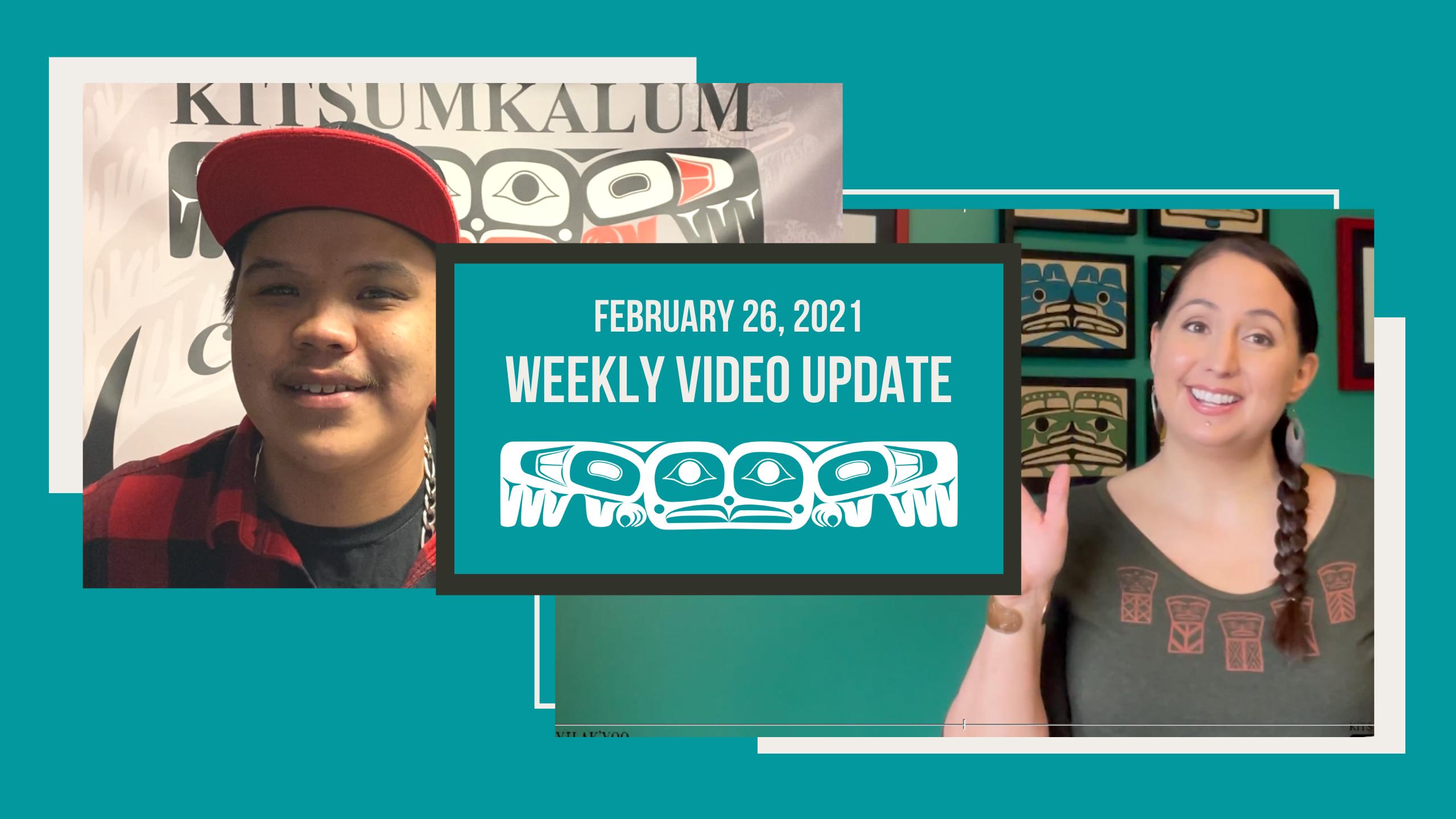 Kalum News Video Update Feb 26 2021 & Sm'algyax word of the Week!