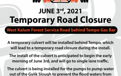 Temporary Road Closure – West Kalum Forest Service Road JUNE 3rd