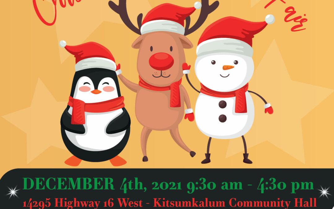 Kitsumkalum Craft Fair the First Saturday in December!