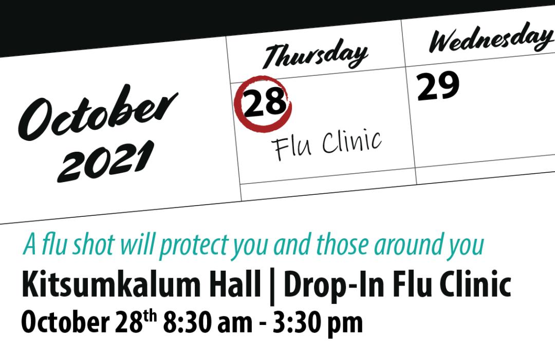 Drop-In Flu Clinic at Kitsumkalum Hall OCT 28